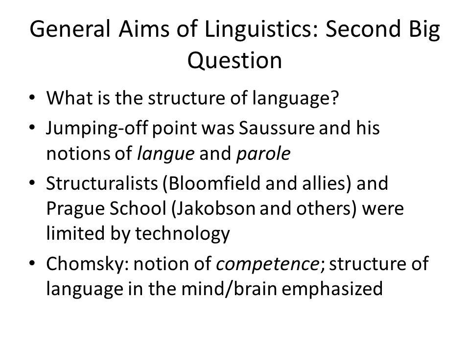What is linguistics all about.1. How and why does language vary and change.