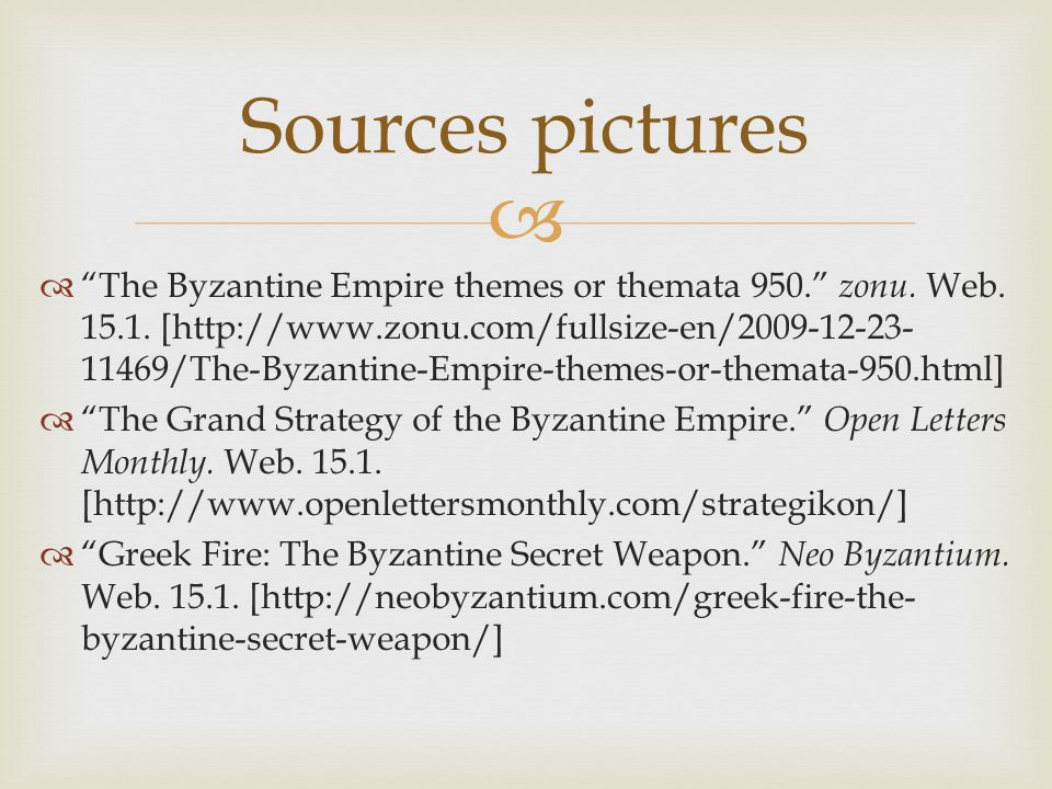 """  """"The Byzantine Empire themes or themata 950."""" zonu. Web. 15.1. [http://www.zonu.com/fullsize-en/2009-12-23- 11469/The-Byzantine-Empire-themes-or-t"""