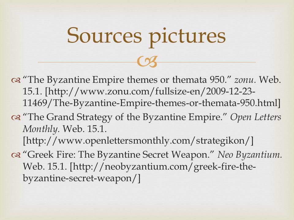   The Byzantine Empire themes or themata 950. zonu.