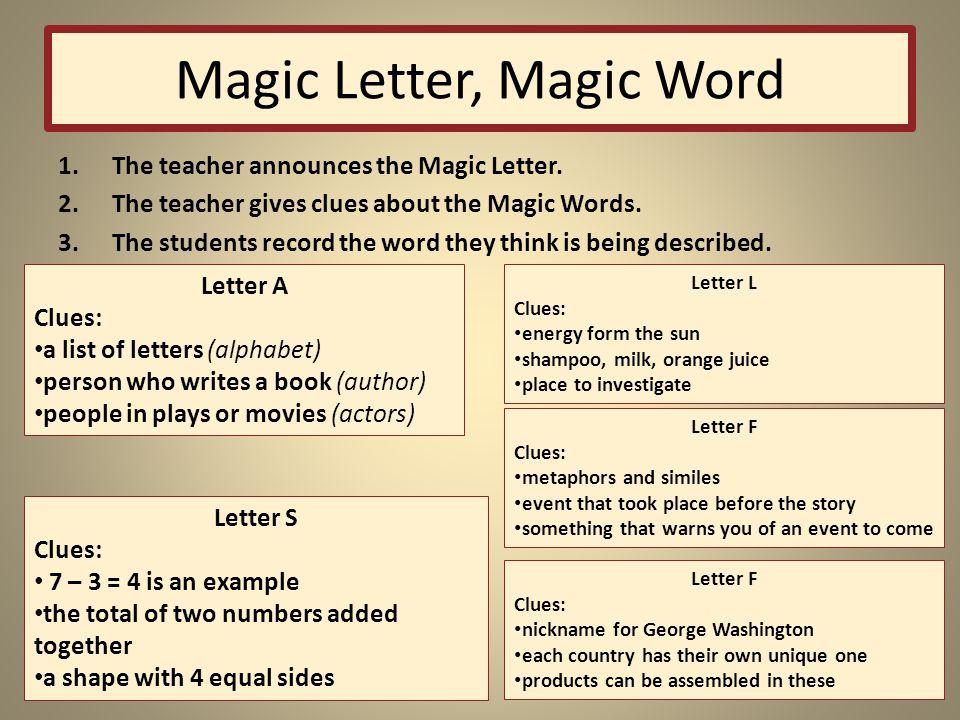 Magic Letter, Magic Word 1.The teacher announces the Magic Letter.