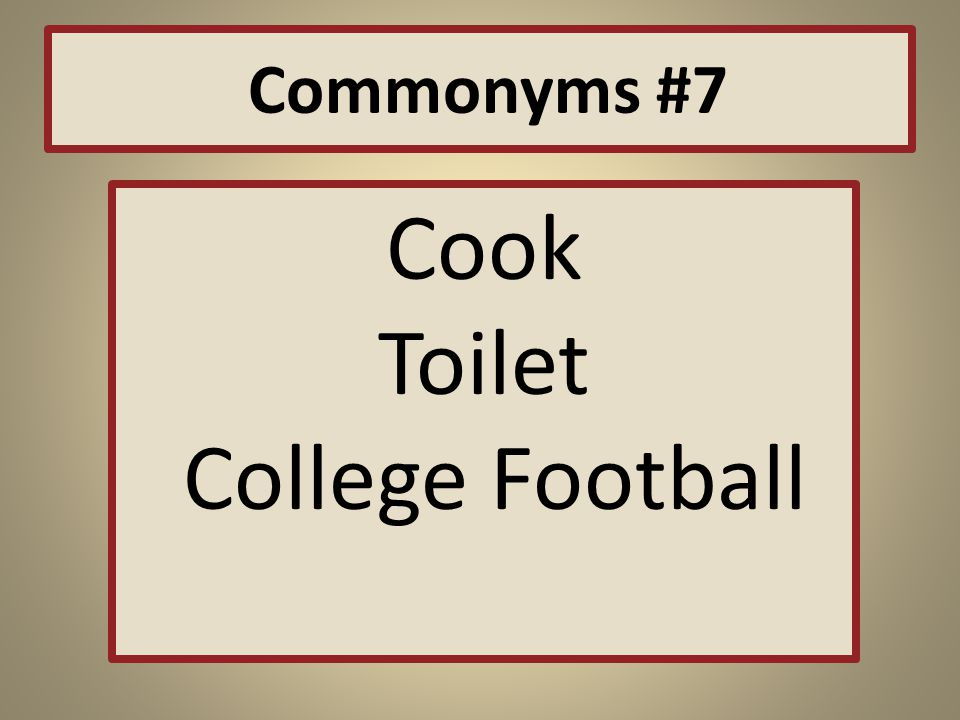 Commonyms #7 Cook Toilet College Football