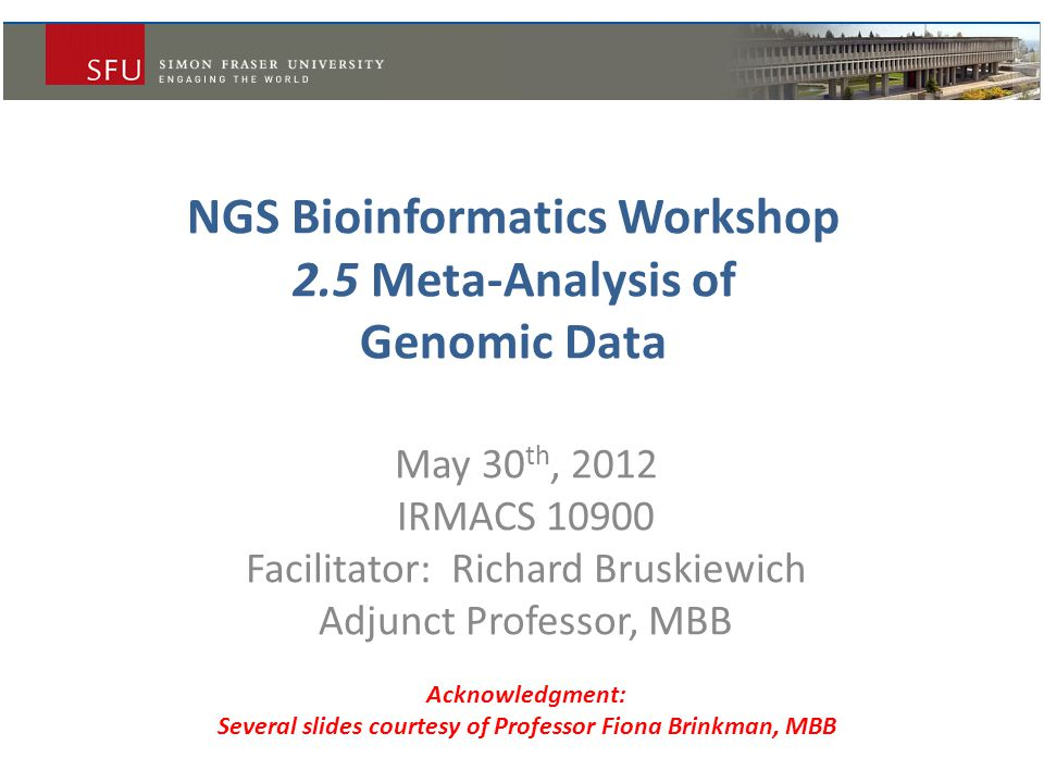 Today's Agenda  A brief overview of the bioinformatics for  SNP detection software  Proteins  Systems biology  Metagenomics (some resources; very brief…)  Group feedback: bioinformatics needs at SFU?