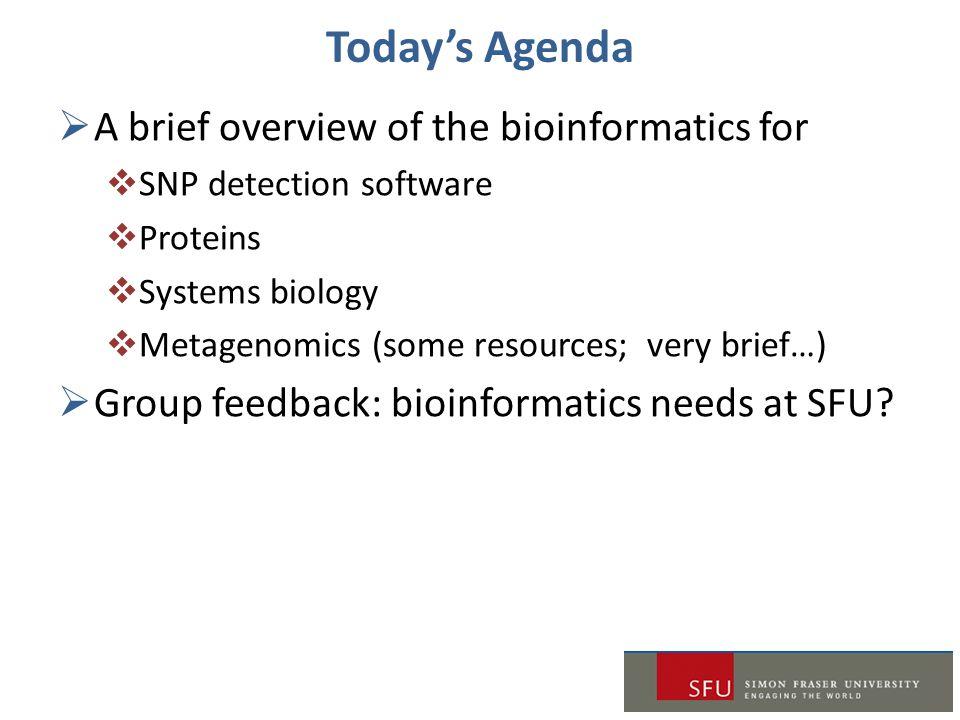 NGS-based SNP Analysis Programs From: Nielsen et al. 2011. Nature Reviews Genetics 12:443-451