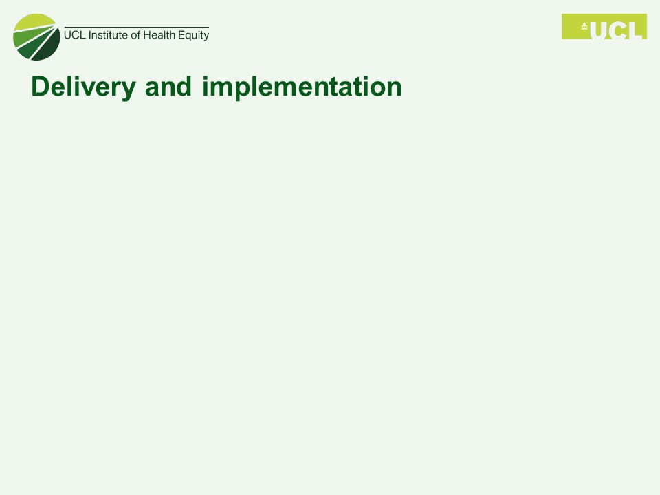 Delivery and implementation