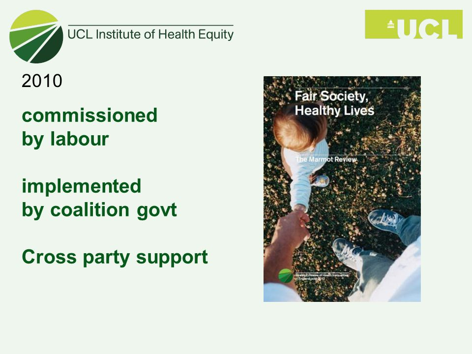commissioned by labour implemented by coalition govt Cross party support 2010
