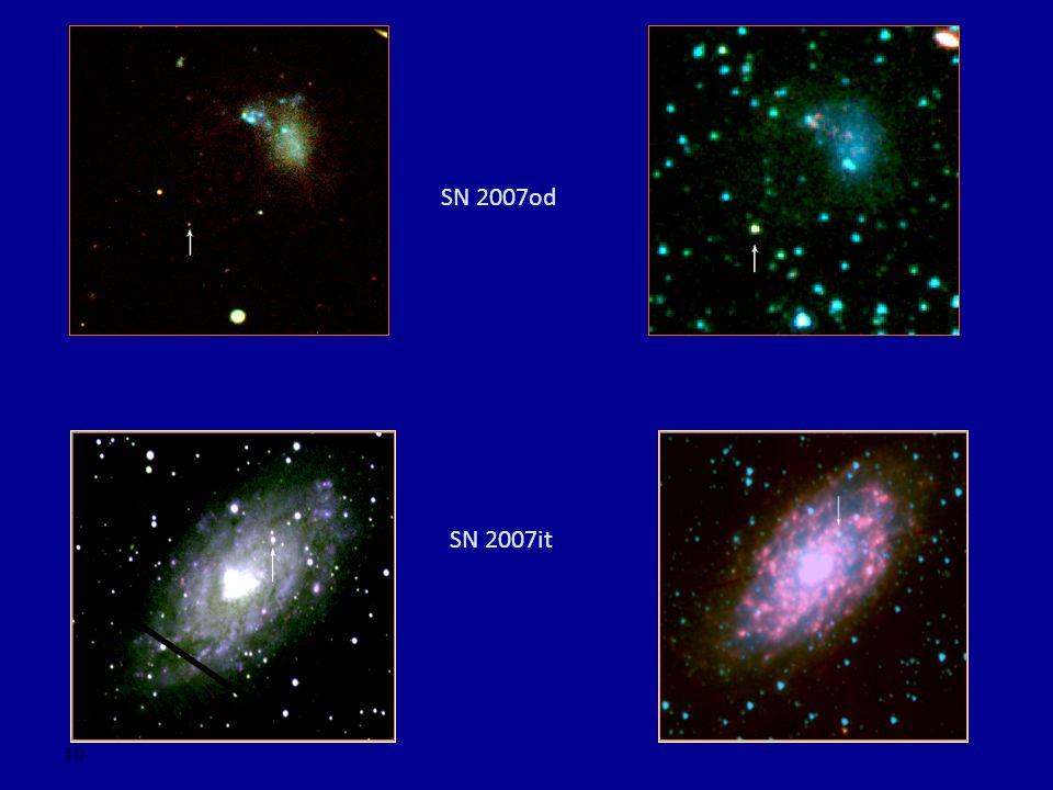 10 SN 2007od SN 2007it