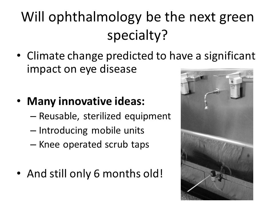 Will ophthalmology be the next green specialty.