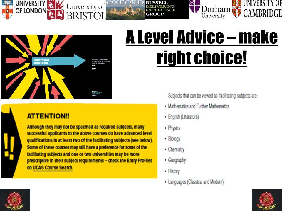 A Level Advice – make right choice!.