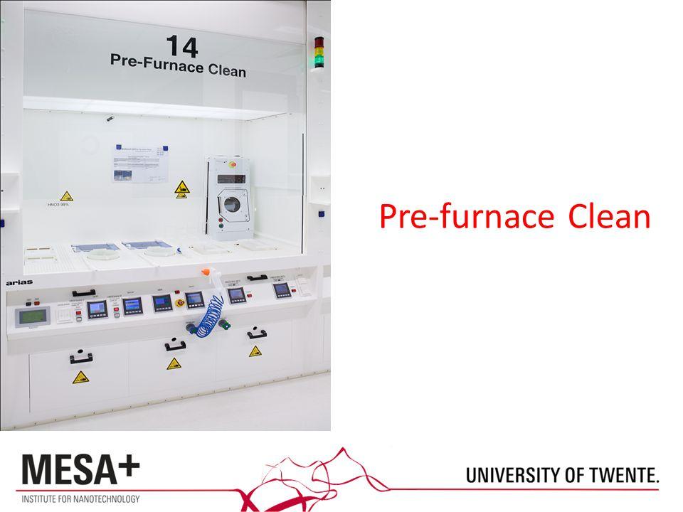 Pre-furnace Clean