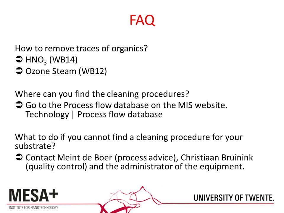 FAQ How to remove traces of organics.