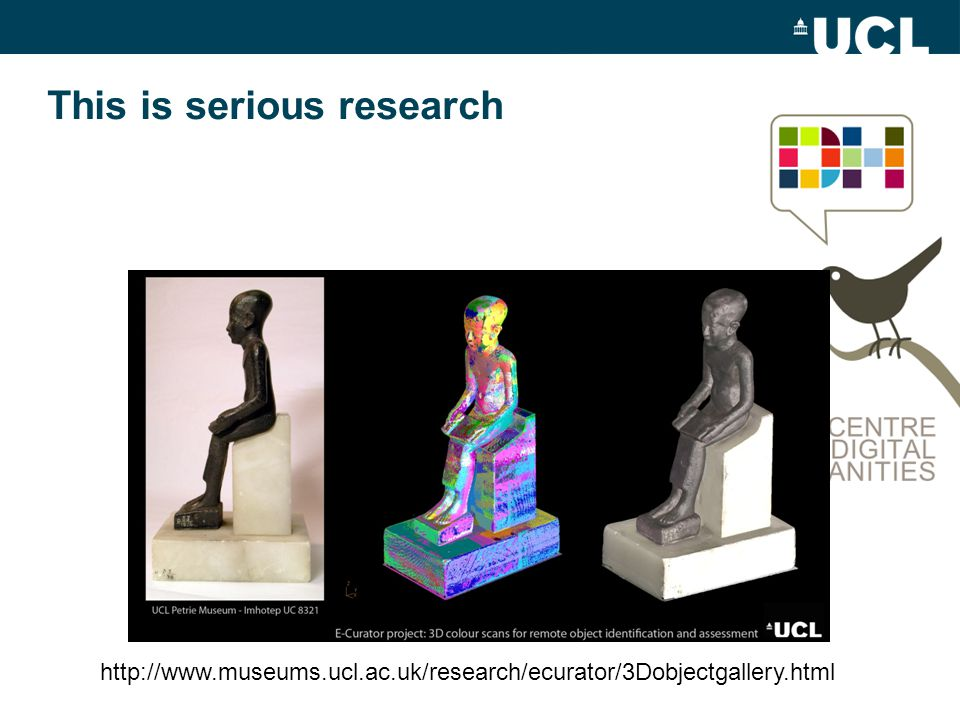 This is serious research http://www.museums.ucl.ac.uk/research/ecurator/3Dobjectgallery.html