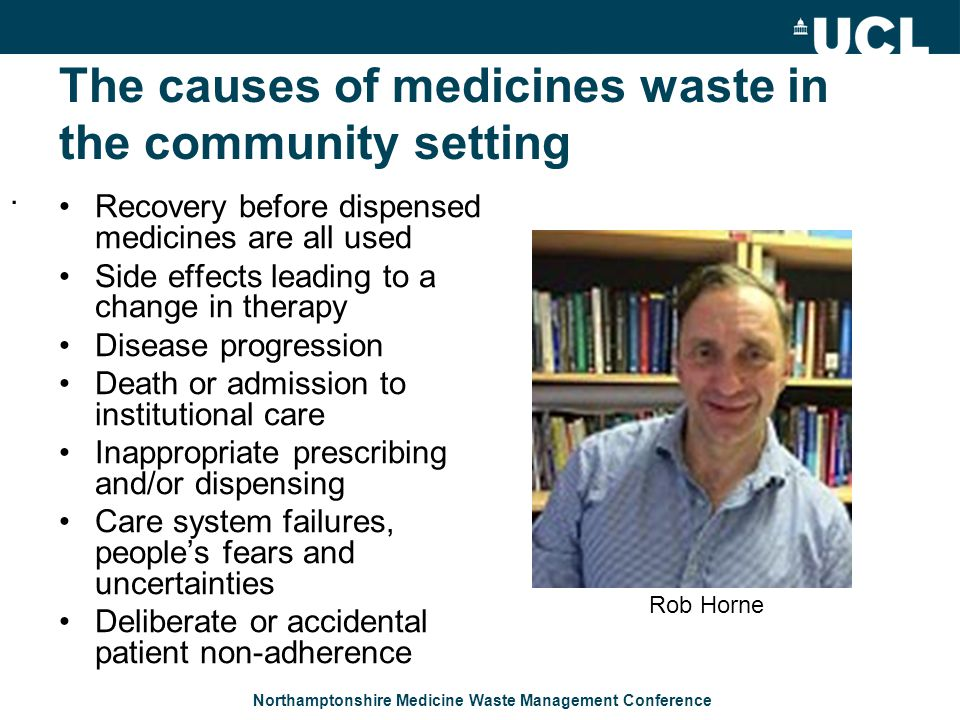 Northamptonshire Medicine Waste Management Conference Opportunities for further performance improvement include....