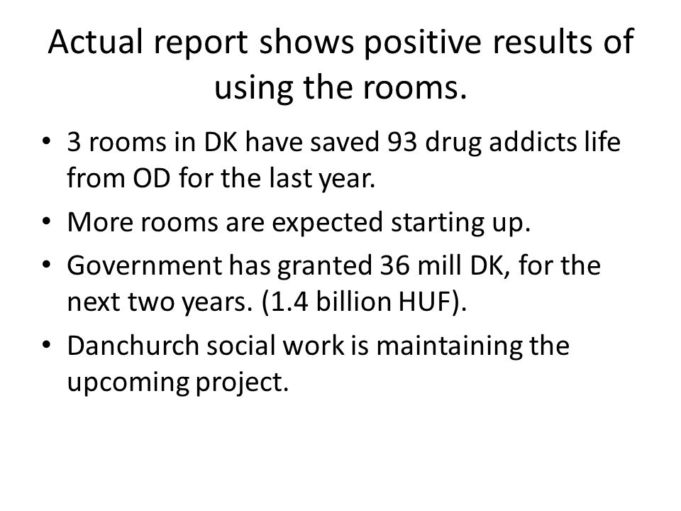 Actual report shows positive results of using the rooms.