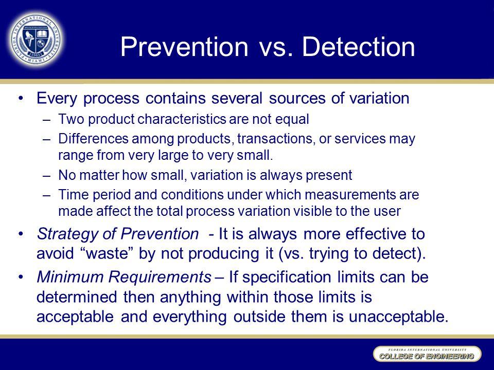 Prevention vs.