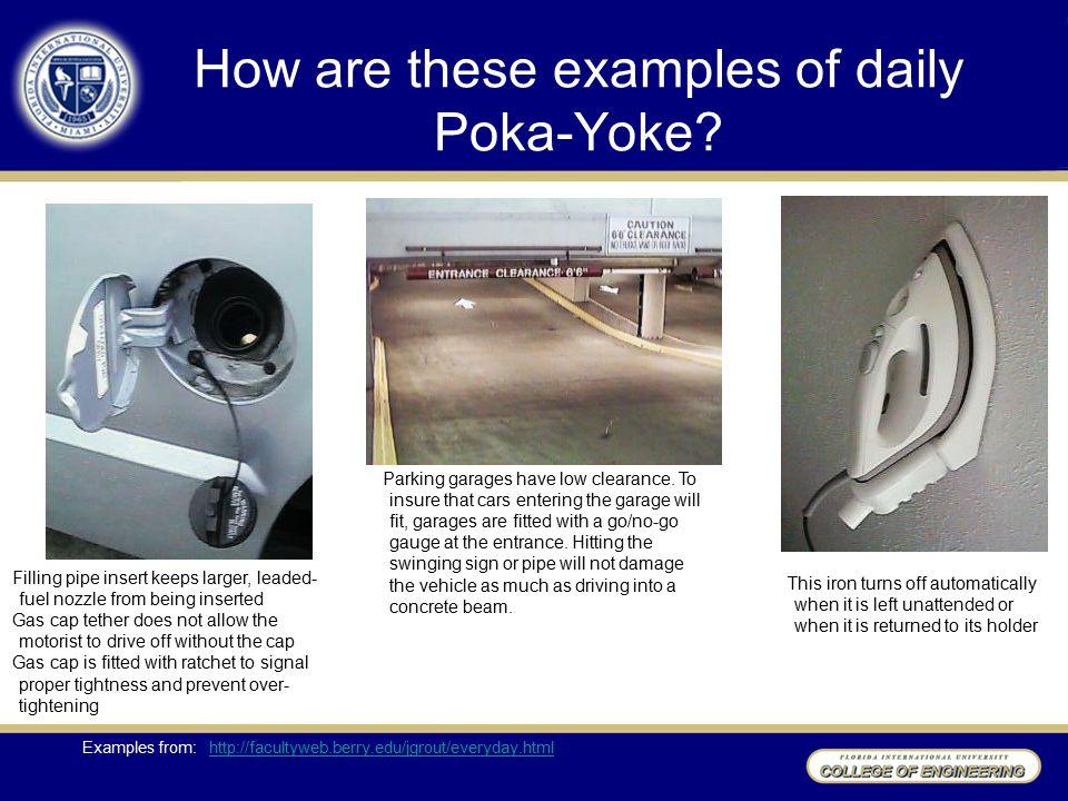 How are these examples of daily Poka-Yoke.