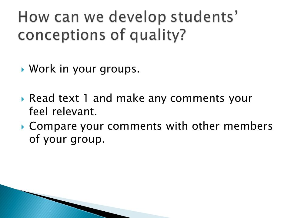  Work in your groups. Read text 1 and make any comments your feel relevant.