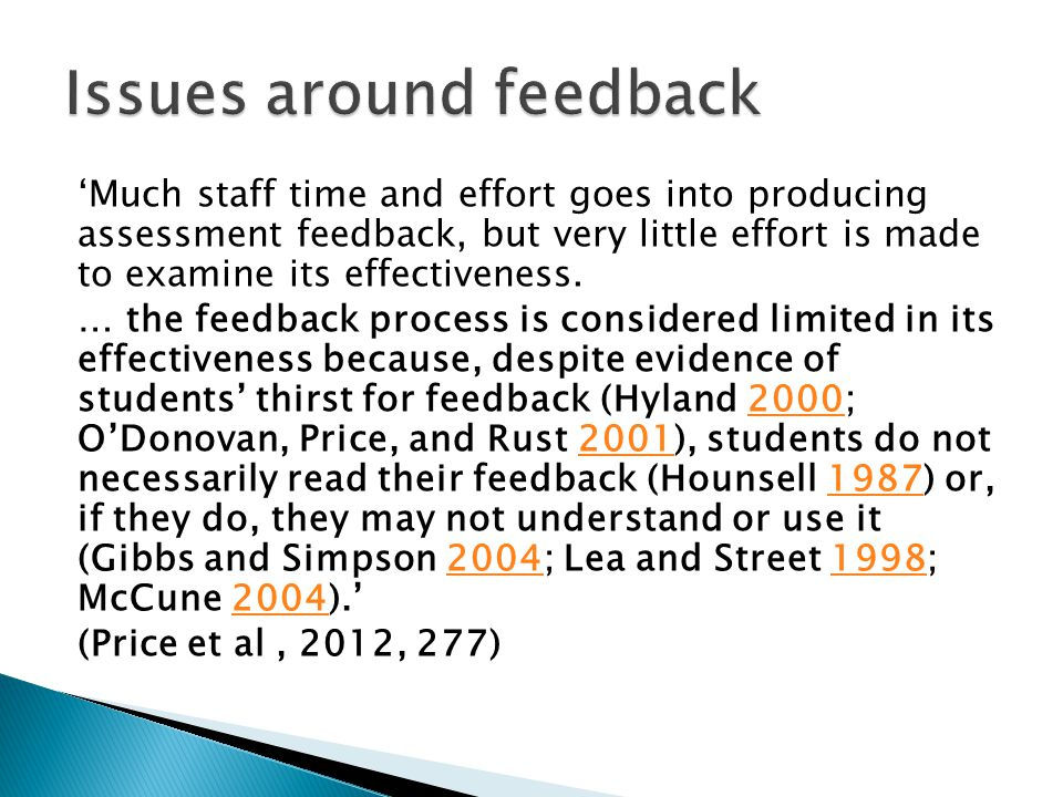 'Much staff time and effort goes into producing assessment feedback, but very little effort is made to examine its effectiveness.