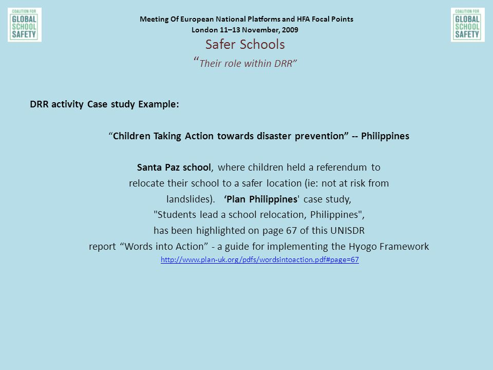 "DRR activity Case study Example: ""Children Taking Action towards disaster prevention"" -- Philippines Santa Paz school, where children held a referendu"