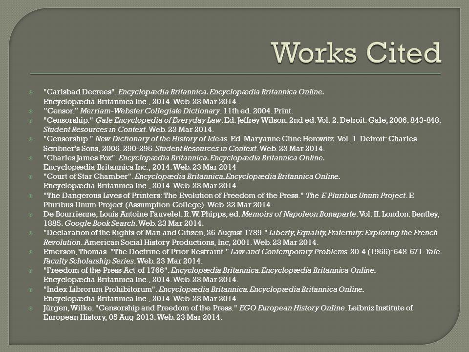  Carlsbad Decrees . Encyclopædia Britannica. Encyclopædia Britannica Online.