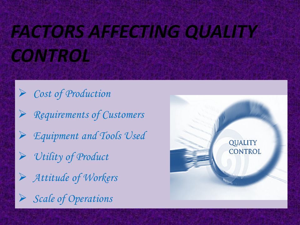 This method is based upon the law of probability and may be described as the system for controlling the quality of production within specified limits.