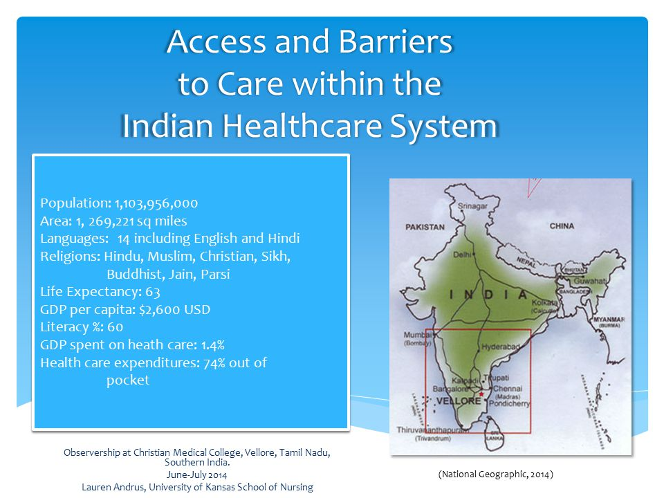 Access and Barriers to Care within the Indian Healthcare System Observership at Christian Medical College, Vellore, Tamil Nadu, Southern India.
