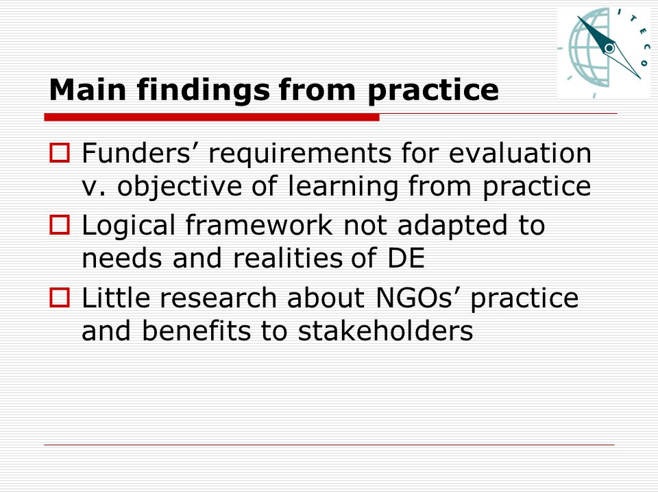 Main findings from practice  Funders' requirements for evaluation v.