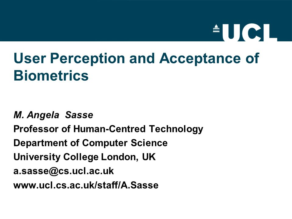 User Perception and Acceptance of Biometrics M.
