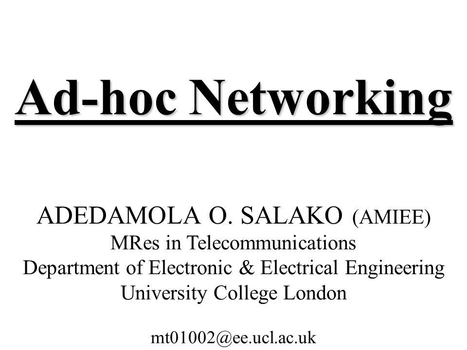 Ad-hoc Networking ADEDAMOLA O.