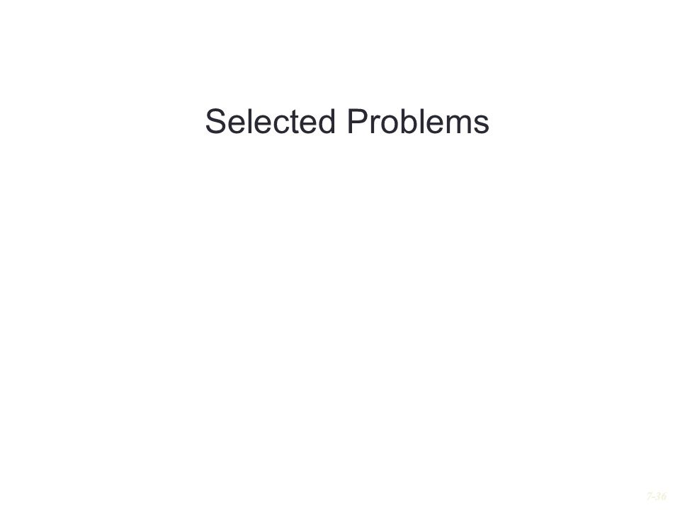Selected Problems 7-36