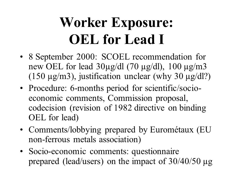 Worker Exposure: OEL for Lead II 2 scientific reports: by independent expert (Prof.
