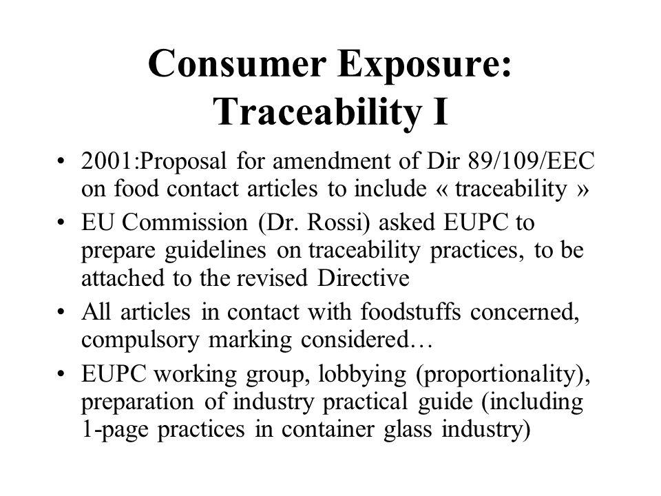Consumer Exposure: Traceability II EDG Lobbying against compulsory marking (eco., technic.