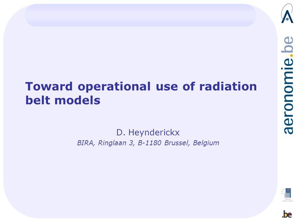 Toward operational use of radiation belt models D.