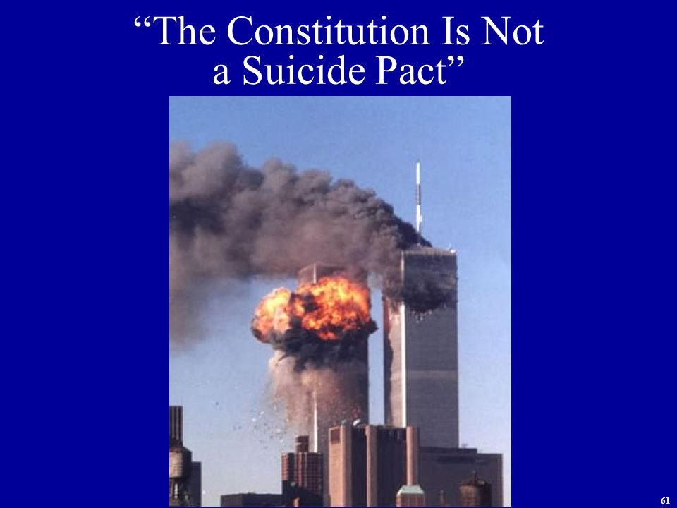 61 The Constitution Is Not a Suicide Pact