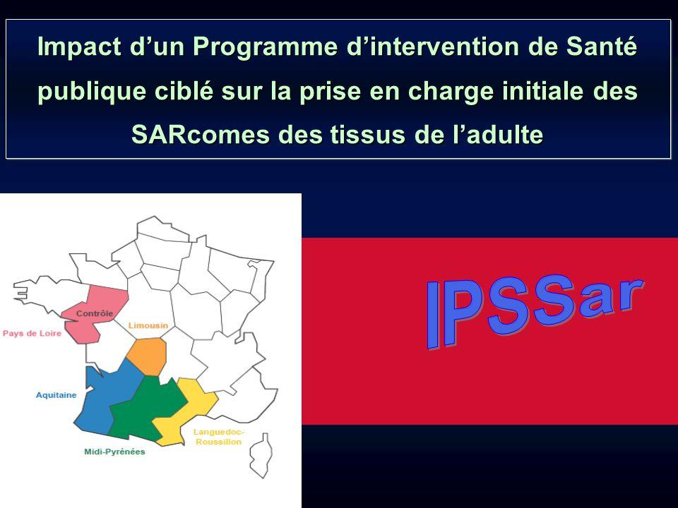 Impact d'un Programme d'intervention de Santé publique ciblé sur la prise en charge initiale des SARcomes des tissus de l'adulte AquitaineLanguedoc-RoussillonLimousinMidi-Pyrénées Pays de Loire
