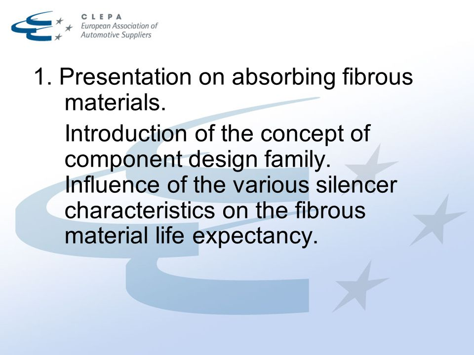 1. Presentation on absorbing fibrous materials. Introduction of the concept of component design family. Influence of the various silencer characterist