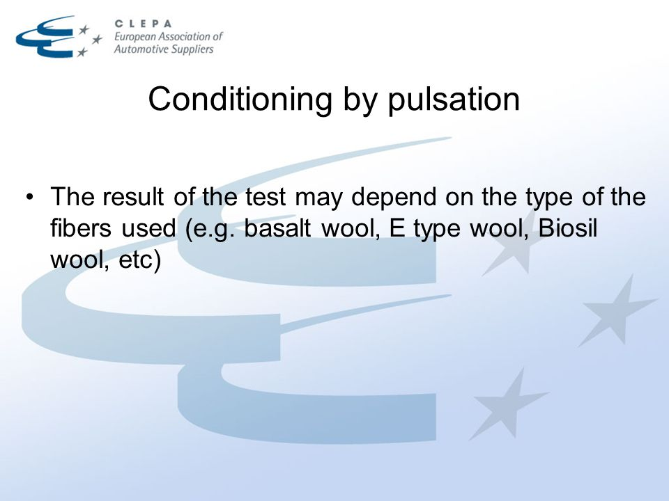 Conditioning by pulsation The result of the test may depend on the type of the fibers used (e.g.