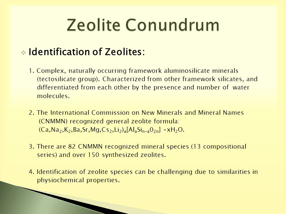  Identification of Zeolites: 1.