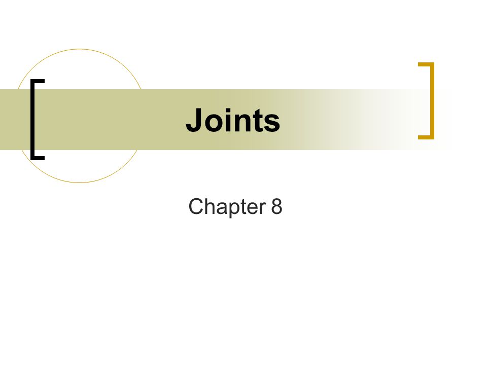 Joints Chapter 8