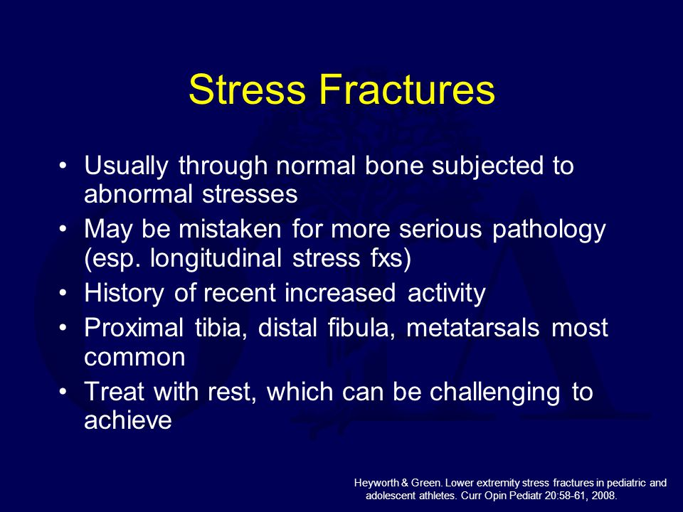 Usually through normal bone subjected to abnormal stresses May be mistaken for more serious pathology (esp. longitudinal stress fxs) History of recent