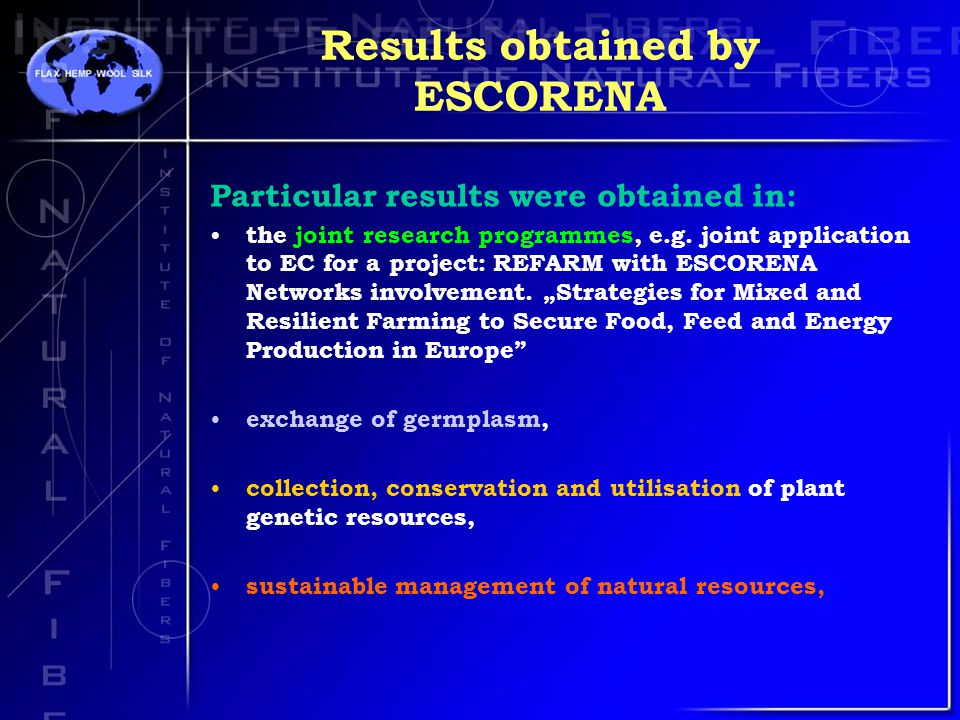 Results obtained by ESCORENA Particular results were obtained in: the joint research programmes, e.g.