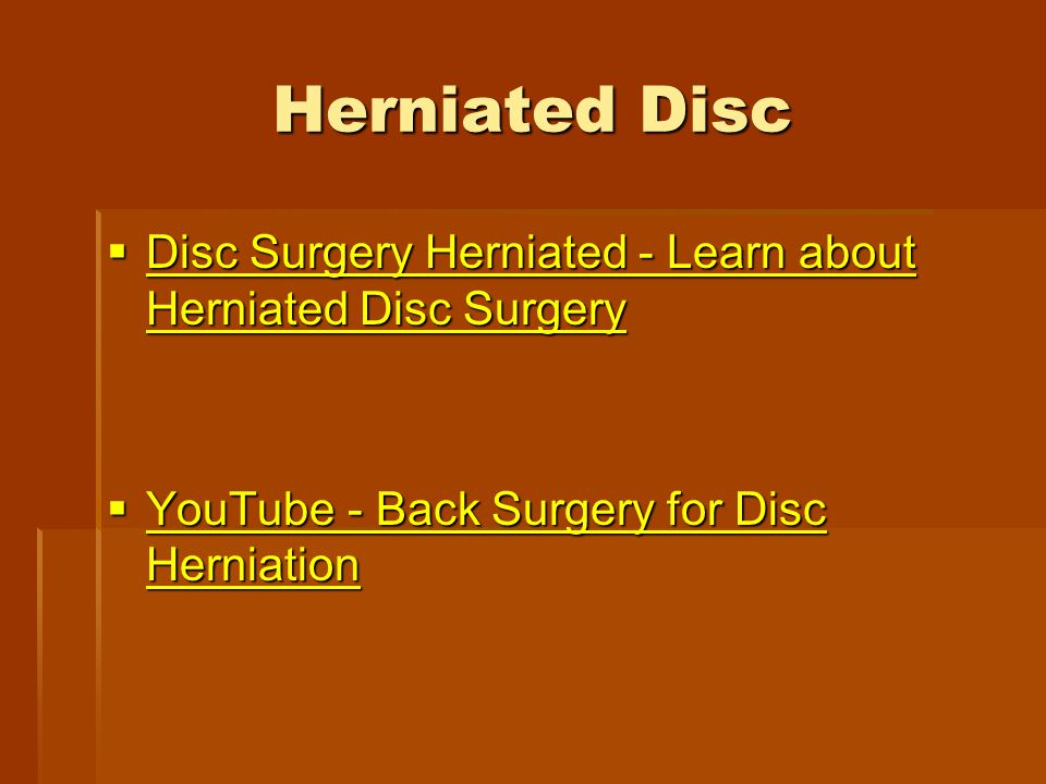 Herniated Disc  Disc Surgery Herniated - Learn about Herniated Disc Surgery Disc Surgery Herniated - Learn about Herniated Disc Surgery Disc Surgery