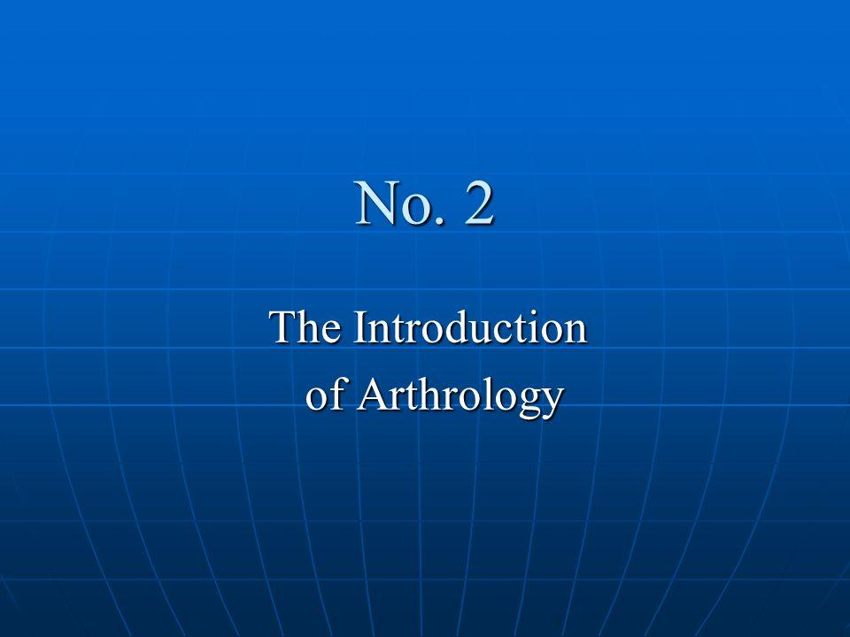 No. 2 The Introduction of Arthrology of Arthrology