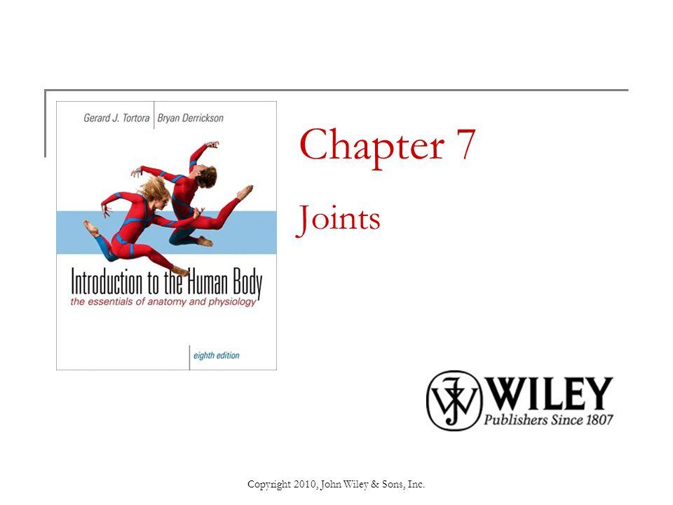 Copyright 2010, John Wiley & Sons, Inc. Cartilaginous Joints