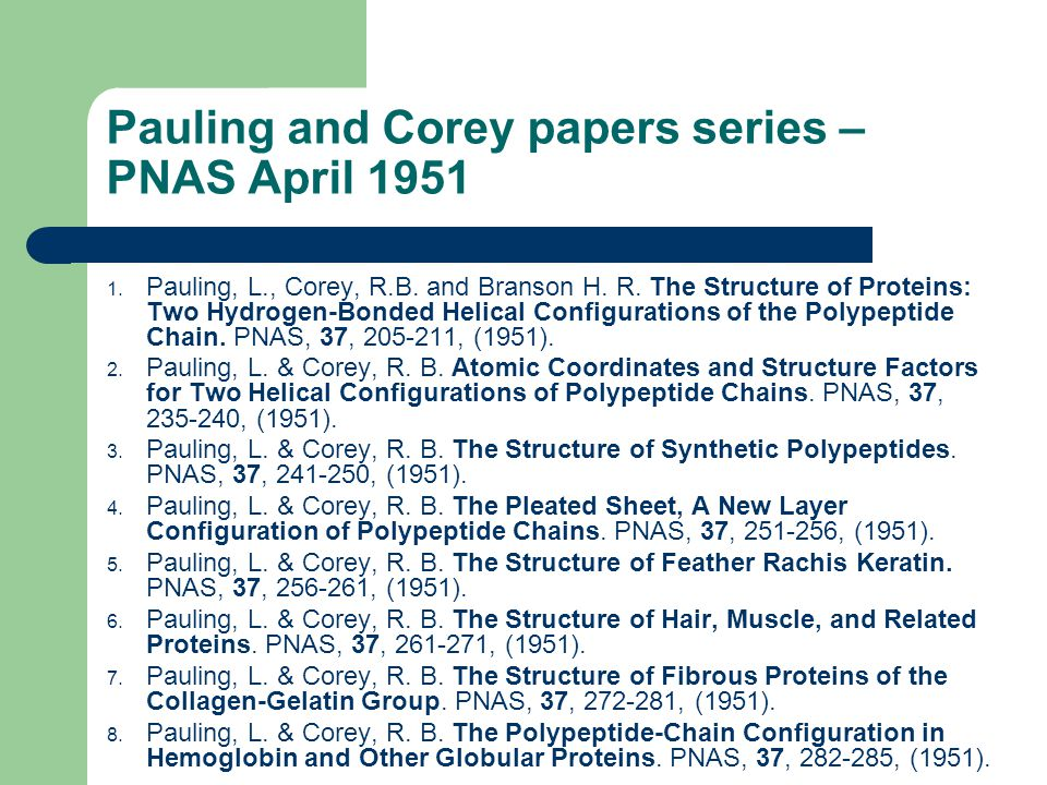 Pauling and Corey papers series – PNAS April 1951 1.