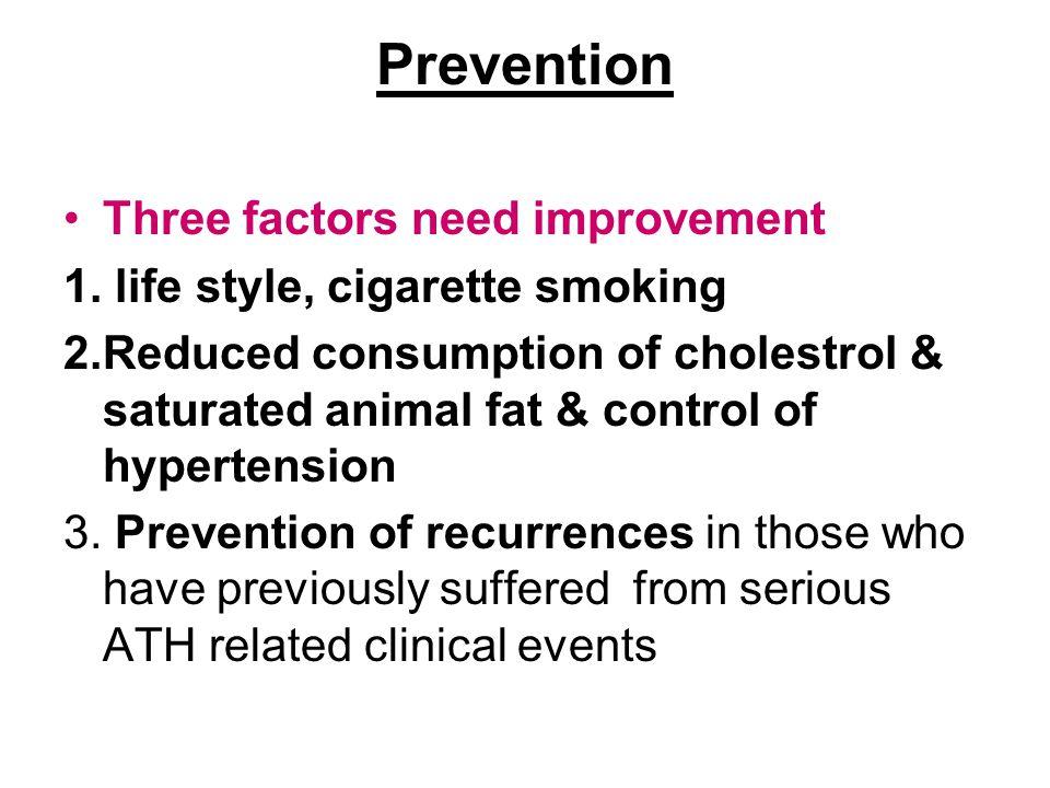 Prevention Three factors need improvement 1.