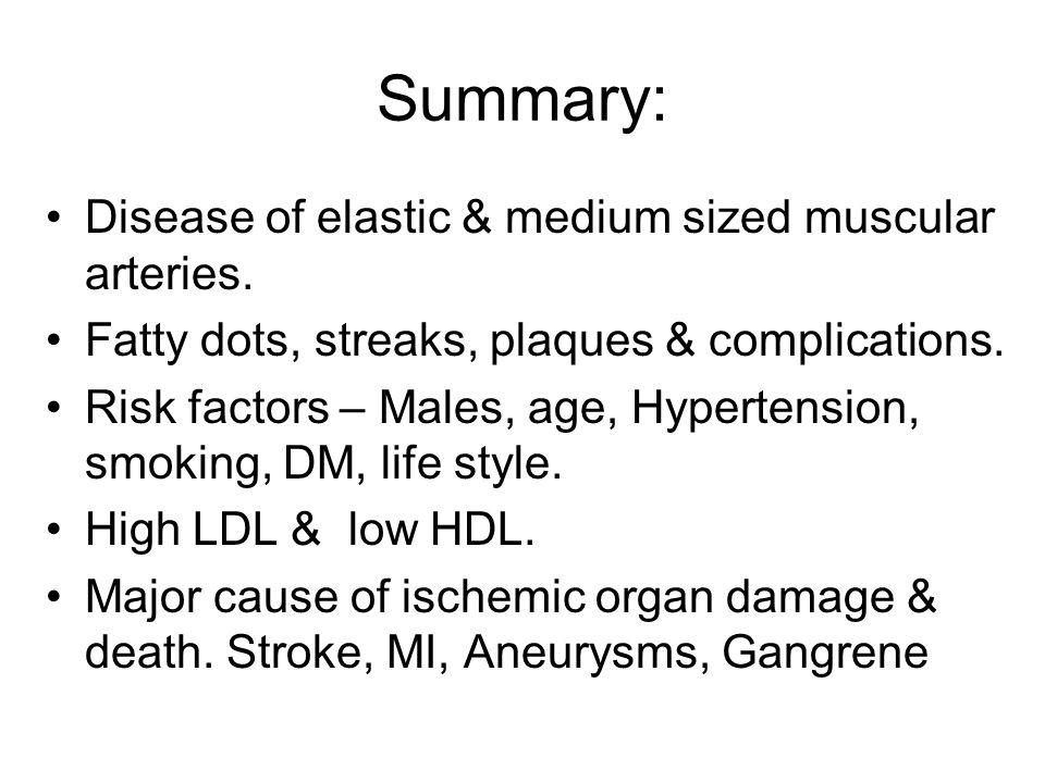 Summary: Disease of elastic & medium sized muscular arteries.