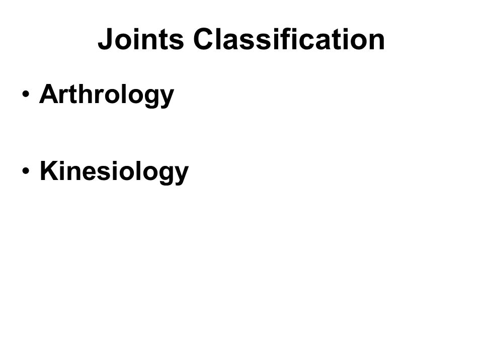 Joints Classification Arthrology Kinesiology