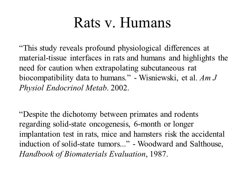 """Rats v. Humans """"This study reveals profound physiological differences at material-tissue interfaces in rats and humans and highlights the need for cau"""