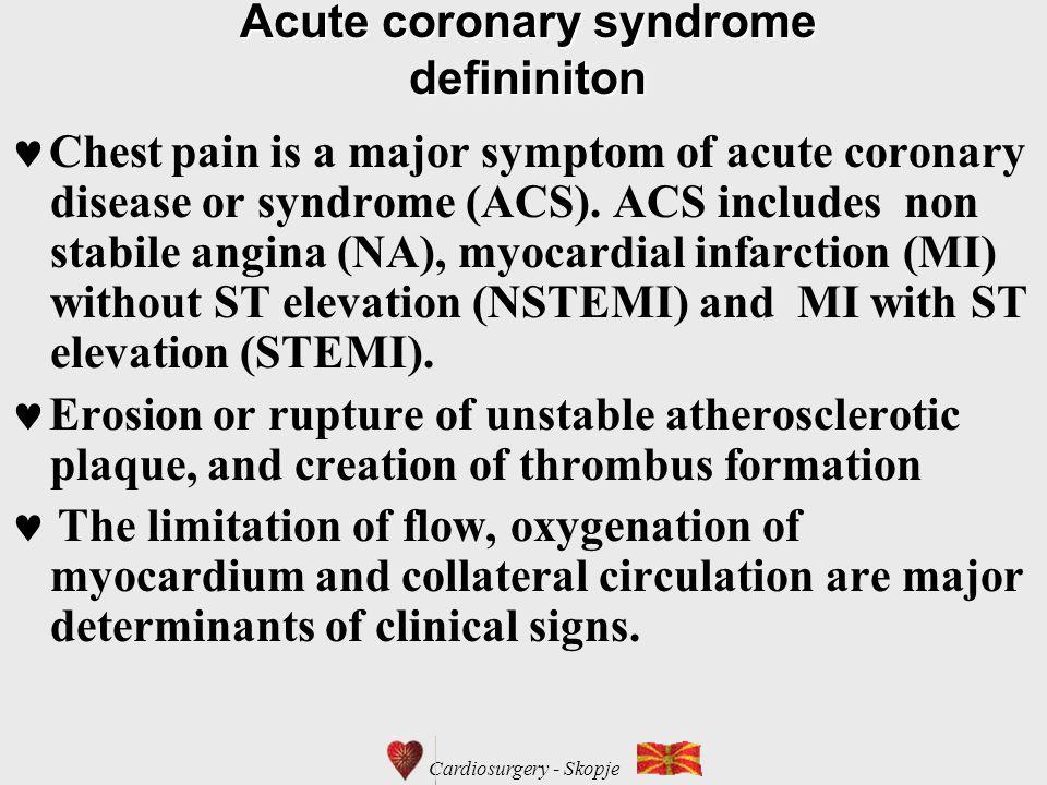 Acute coronary syndrome defininiton Chest pain is a major symptom of acute coronary disease or syndrome (ACS).