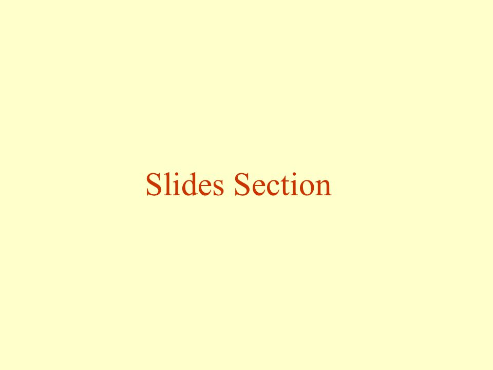 Slides Section